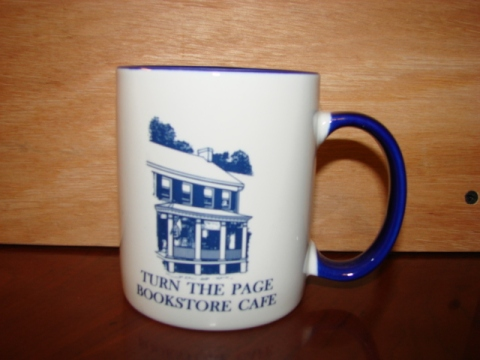 Cup from Turn the Page Bookstore in Maryland Owned by Nora Roberts and husband